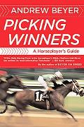 Picking Winners A Horseplayer's Guide