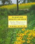 Planting Noah's Garden: Further Adventures in Backyard Ecology - Sara Bonnett Stein - Hardcover