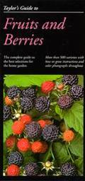 Taylor's Guide to Fruits and Berries - Roger Holmes - Paperback
