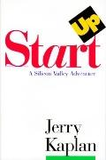Startup; A Silicon Valley Adventure - Jerry Kaplan - Hardcover