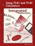 Integrated Mathematics Using TI-81 and TI-82 Calculators