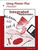 Integrated Mathematics Using Plotter Plus (Macintosh)
