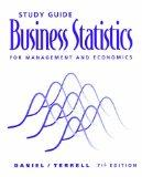 Study Guide for Daniel/Terrell's Business Statistics for Management and Economics, 7th