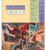 Making America: A History of the United States : Since 1865, Volume 2 : Atlas of American Hi...