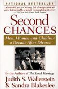 Second Chances Men, Women, and Children a Decade After Divorce