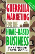 Guerrilla Marketing for Home-Based Business