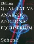Qualitative Analysis and Ionic Equilibrium