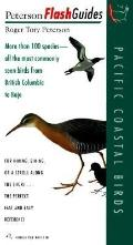 Pacific Coastal Birds: More Than 100 Species - All the Most Commonly Seen Birds from British...