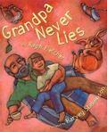 Grandpa Never Lies
