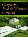 Organic Pest & Disease Control How to Grow a Healthy, Problem-Free Garden