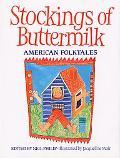 Stockings of Buttermilk American Folktales