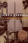 American Requiem God, My Father, and the War That Came Between Us