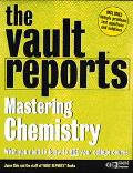 The Chemistry: Vault.com Guide to Mastering Chemistry