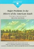 Major Problems in the History of the American South The Old South Documents and Essays