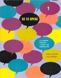 So to Speak 1 Integrating Speaking, Listening, and Pronunciation