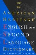 American Heritage English As a Second Language Dictionary