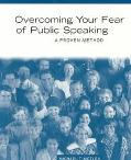 Overcoming Your Fear of Public Speaking A Proven Method