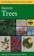 Field Guide to Eastern Trees Eastern United States and Canada, Including the Midwest