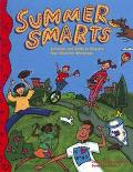 Summer Smarts Activities Skills to Prepare Your Child for the 4th Grade