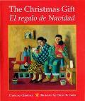 Christmas Gift/El Regalo De Navidad El Regalo De Navidad