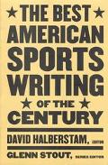 Best American Sports Writing of the Century