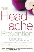 Headache Prevention Cookbook Eating Right to Prevent Migraines and Other Headaches