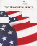 The Democratic Debate: An Introduction to American Politics/With 98 Election Supplement