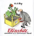 Elizabite Adventures of a Carnivorous Plant