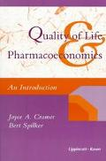 Quality of Life and Pharmacoeconomics An Introduction