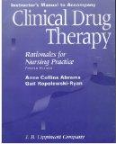 Clinical Drug Therapy: Rationales for Nursing Practice: Instructor's Manual with Testbank