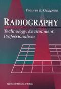 Radiography Technology, Environment, Professionalism