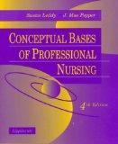 Conceptual Bases of Professional Nursing