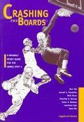 Crashing the Boards
