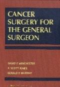 Cancer Surgery for the General Surgeon