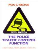 The Police Traffic Control Function