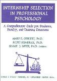 Internship Selection in Professional Psychology: A Comprehensive Guide for Students, Faculty...
