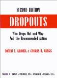 Dropouts: Who Drops Out and Why-And the Recommended Action