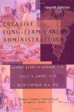 Creative Long-Term Care Administration
