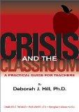Crisis and the Classroom: A Practical Guide for Teachers