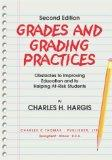Grades and Grading Practices: Obstacles to Improving Education and to Helping At-Risk Students