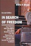 In Search of Freedom: How Persons With Disabilities Have Been Disenfranchised from the Mains...
