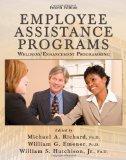 Employee Assistance Programs: Wellness/ Enhancement Programming