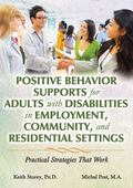 Positive Behavior Supports for Adults with Disabilities in Employment, Community, and Reside...