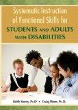 Systematic Instruction of Functioal Skills for Students and Adults With Disabilities