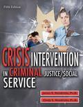 Crisis Intervention in Criminal Justice/Social Service