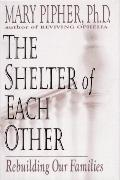 Shelter of Each Other