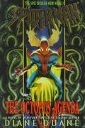 Spider-Man: The Octopus Agenda - Diane Duane - Hardcover