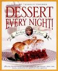Dessert Every Night!: A Healthy Exchanges Cookbook