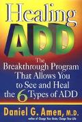 Healing Add The Breakthrough Program That Allows You to See and Heal the Six Types of Attent...