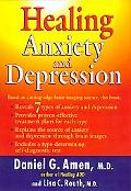Healing Anxiety and Depression The Revolutionary Brain-Based Program That Allows You to See ...